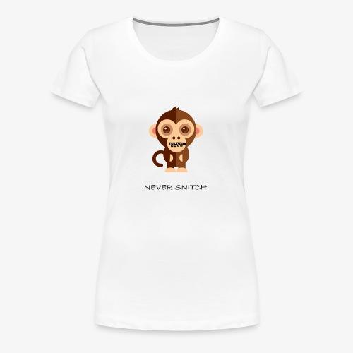 never snitch .... - Women's Premium T-Shirt