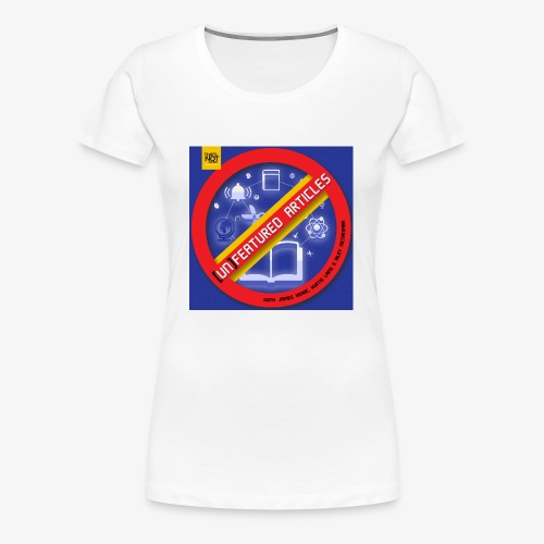 unFeatured Articles Cover - Women's Premium T-Shirt