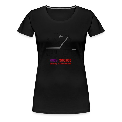 Fannie & Freddie Joke - Women's Premium T-Shirt