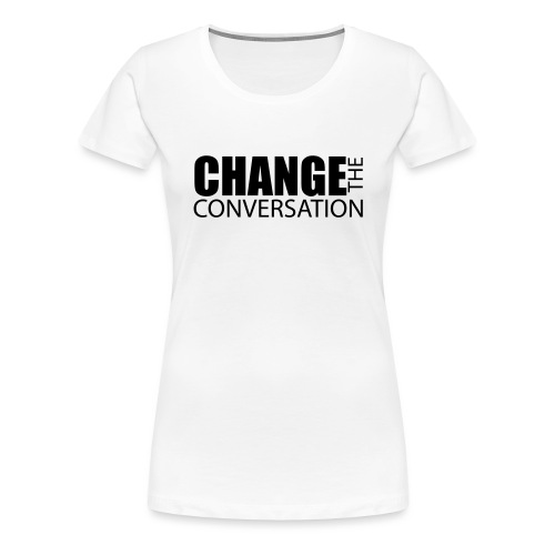 changetheconversationblac - Women's Premium T-Shirt