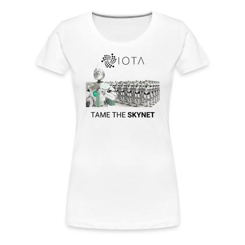TAME THE SKYNET - Women's Premium T-Shirt