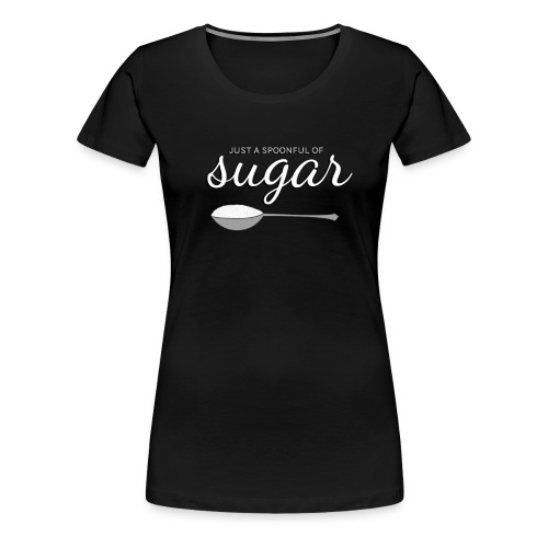 sugar - Women's Premium T-Shirt