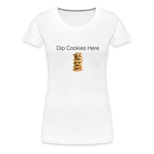 Dip Cookies Here mug - Women's Premium T-Shirt
