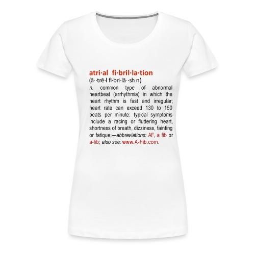 a fib definition - Women's Premium T-Shirt