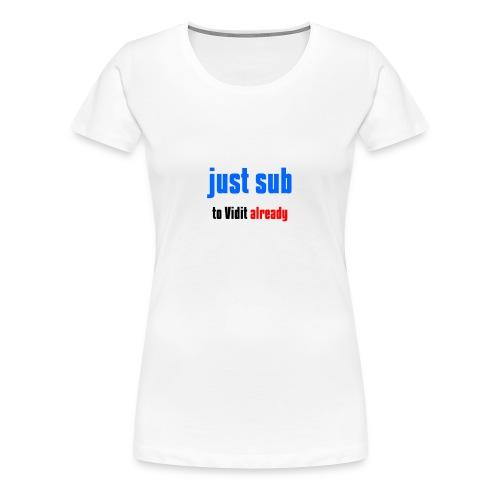 Just sub - Women's Premium T-Shirt