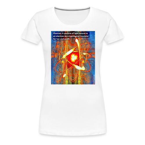 Photron - Women's Premium T-Shirt