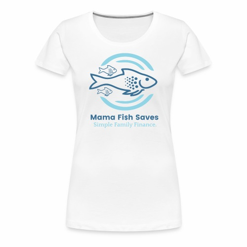 Mama Fish Saves Logo Print - Women's Premium T-Shirt