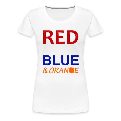 Red White Blue and Orange - Women's Premium T-Shirt
