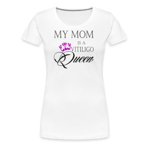 Vitiligo Queen - Women's Premium T-Shirt