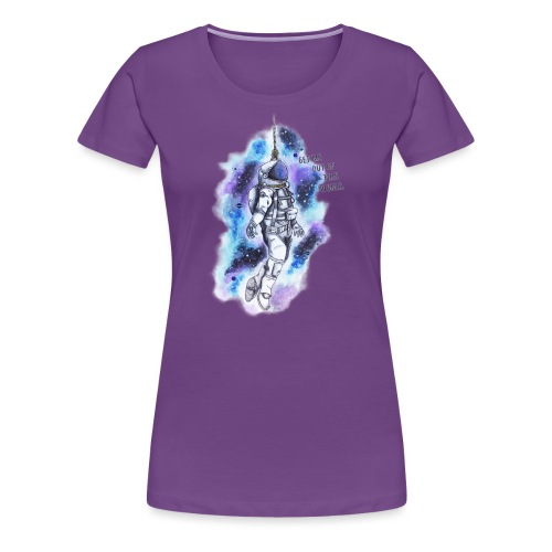 Get Me Out Of This World - Women's Premium T-Shirt