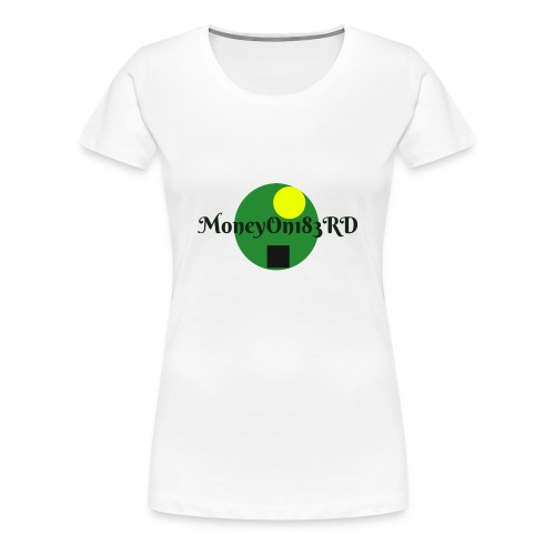 MoneyOn183rd - Women's Premium T-Shirt