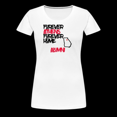 Forever Athens - Women's Premium T-Shirt