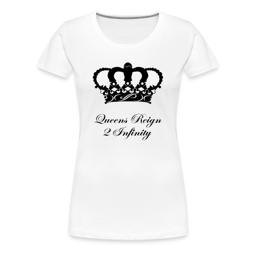 Queensreign2infinity Black - Women's Premium T-Shirt