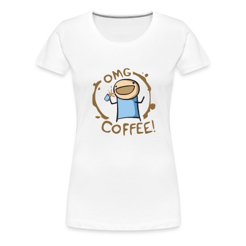 OMG COFFEE - Women's Premium T-Shirt