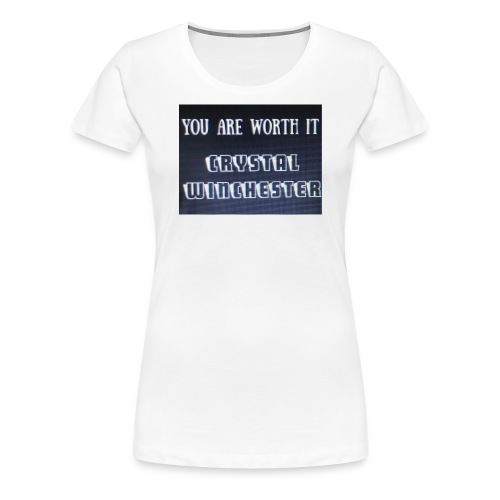 you are worth it - Women's Premium T-Shirt