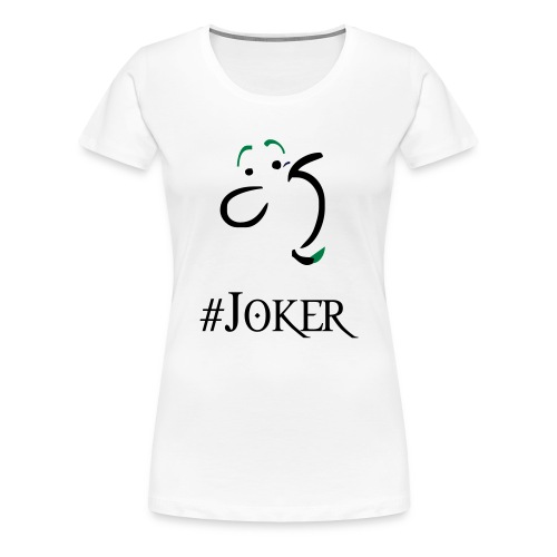 joker - Women's Premium T-Shirt