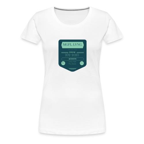 1MeaningfulLiving4U - Women's Premium T-Shirt
