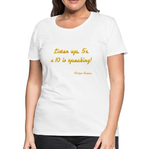 LISTEN UP 5 S ORANGE - Women's Premium T-Shirt