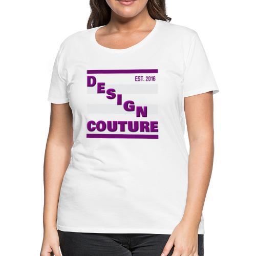 DESIGN COUTURE EST 2016 PURPLE - Women's Premium T-Shirt