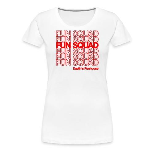 Fun Squad - Women's Premium T-Shirt