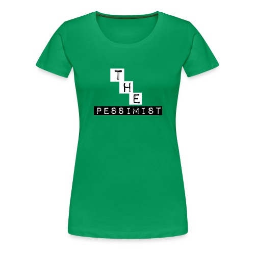The Pessimist Abstract Design - Women's Premium T-Shirt