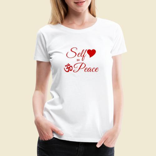 108-lSa Inspi-Quote-83.b Self-love = OM-Peace - Women's Premium T-Shirt