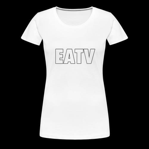 EATV - Women's Premium T-Shirt