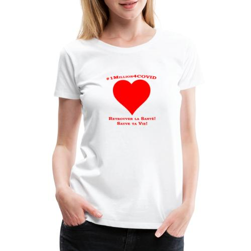 1Million4Covid FR - Women's Premium T-Shirt