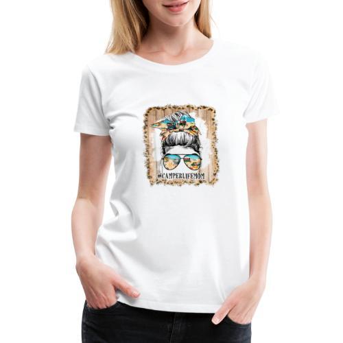 Camper Life Mom - Women's Premium T-Shirt