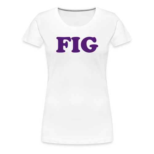 Fig Fruitee - Women's Premium T-Shirt