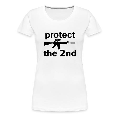 PROTECT THE 2ND - Women's Premium T-Shirt