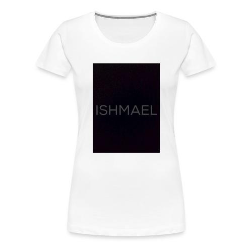 ISHMAEL - Women's Premium T-Shirt