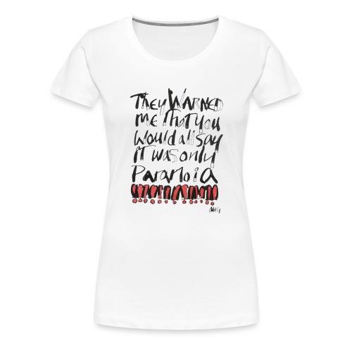 Paranoia - Women's Premium T-Shirt