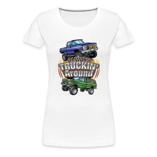 Chevy Truckin Around - Women's Premium T-Shirt
