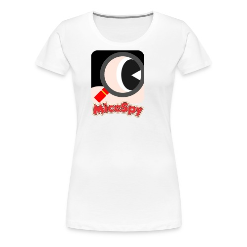 MiceSpy with your eye! - Women's Premium T-Shirt