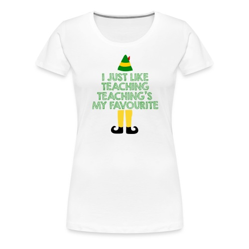 Teaching's My Favourite Christmas Teacher T-Shirt - Women's Premium T-Shirt
