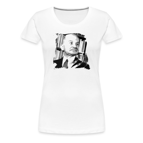 Ludwig von Mises Libertarian - Women's Premium T-Shirt