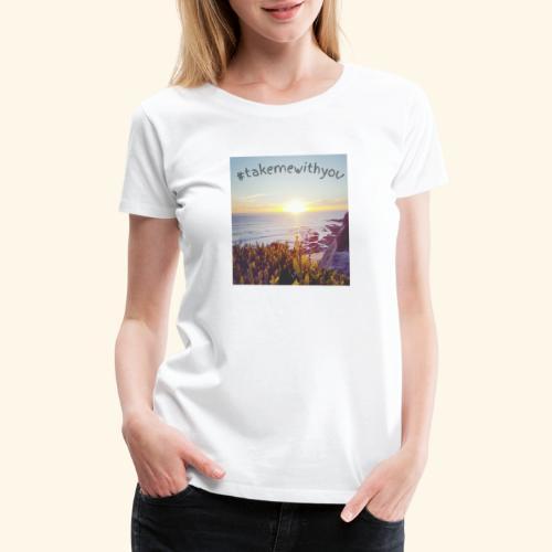 Take me - Women's Premium T-Shirt