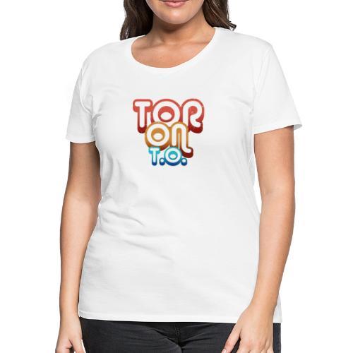 TORONTO - Women's Premium T-Shirt