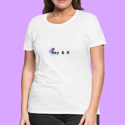 Hay & K - Women's Premium T-Shirt