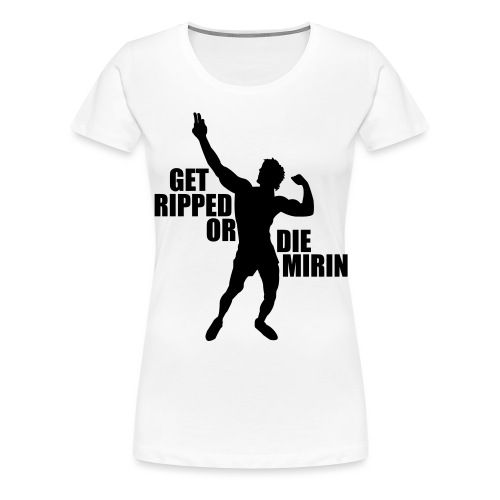 Zyzz Silhouette Get Ripped - Women's Premium T-Shirt