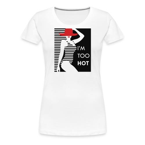 Hot girl - Women's Premium T-Shirt