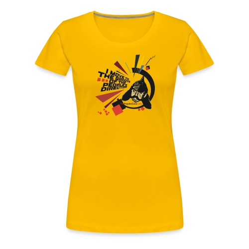 I move to the groove of the People s Director - Women's Premium T-Shirt