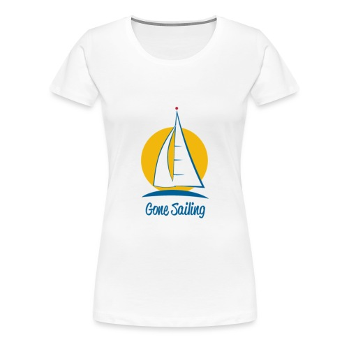 Gone Sailing T-Shirt - Women's Premium T-Shirt
