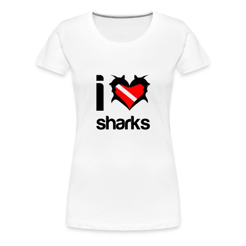 I Love Sharks - Women's Premium T-Shirt