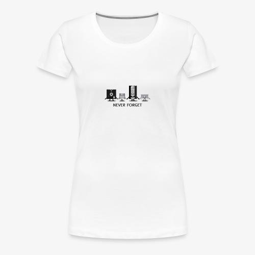 Never forget - Women's Premium T-Shirt
