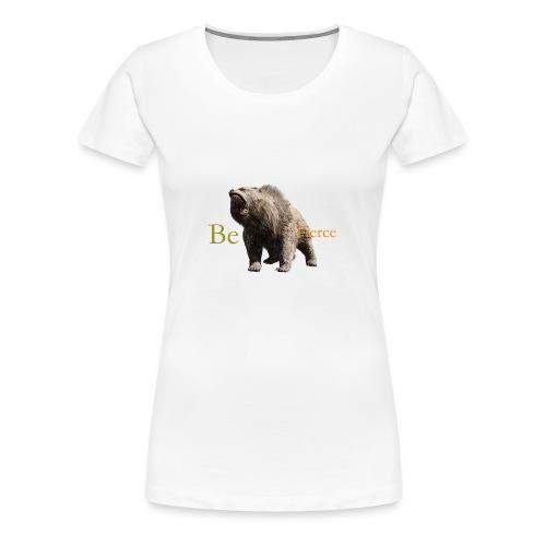 Fierce - Women's Premium T-Shirt