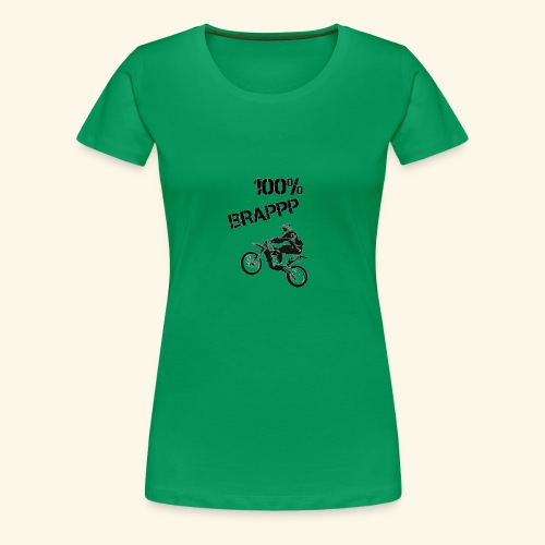 100% BRAPPP (Black and White) - Women's Premium T-Shirt