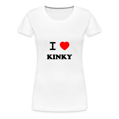 I Love Kinky - Women's Premium T-Shirt