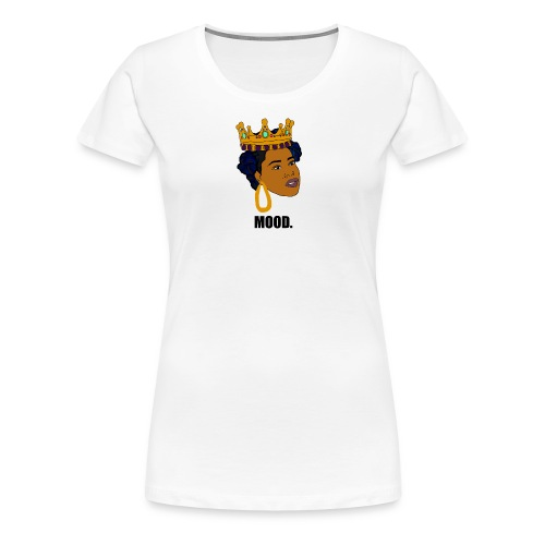 Mood   Black Girl Magic - Women's Premium T-Shirt